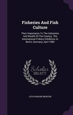 Fisheries and Fish Culture