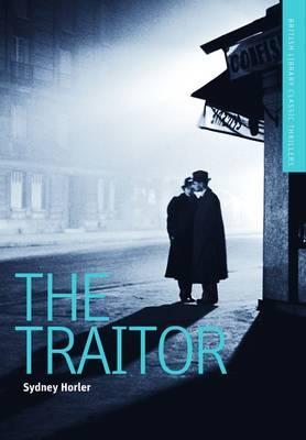 The Traitor (British Library Thriller Classics)