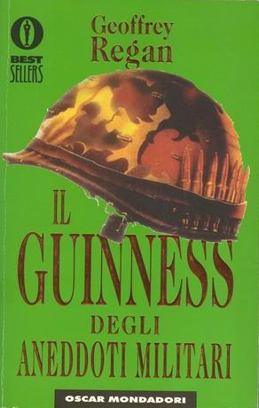 Il Guinness degli aneddoti militari