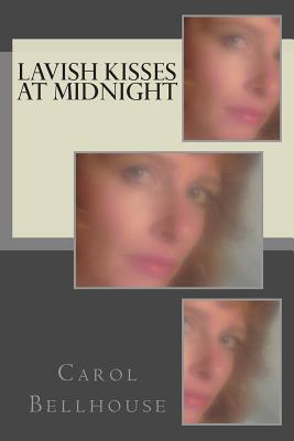Lavish Kisses at Midnight