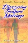 Discovering the Treasure of Marriage