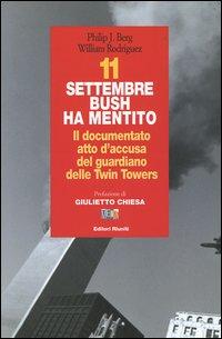 11 settembre Bush ha mentito