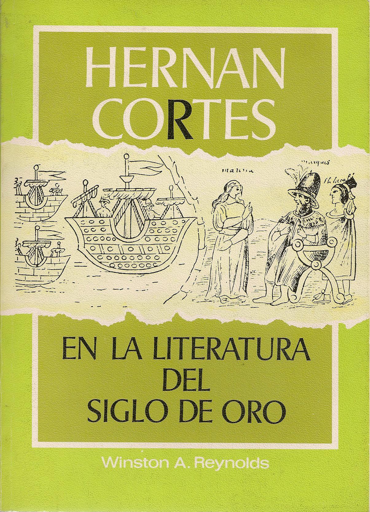 Hernán Cortés en la literatura del siglo de oro