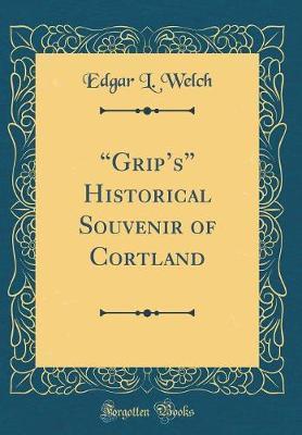 """Grip's"" Historical ..."