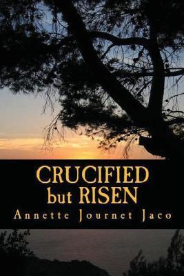Crucified but Risen