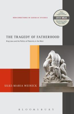 The Tragedy of Fatherhood