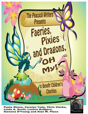 Faeries, Pixies and Dragons, Oh My!
