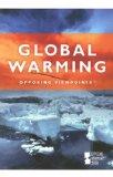 Opposing Viewpoints Series - Global Warming