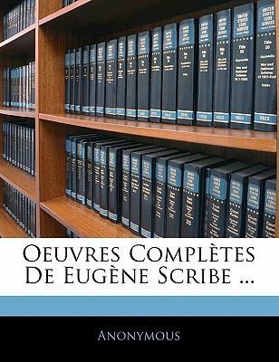 Oeuvres Compl Tes de Eug Ne Scribe