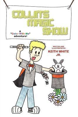 Collin's Magic Show