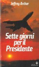 Sette giorni per il presidente