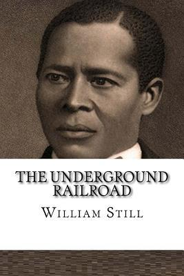 The Underground Rail...