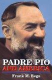 Padre Pio and America