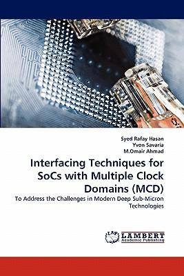 Interfacing Techniques for SoCs with Multiple Clock Domains (MCD)