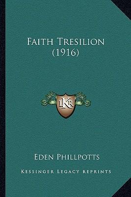 Faith Tresilion (1916)