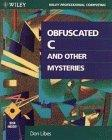 Obfuscated C and Other Mysteries