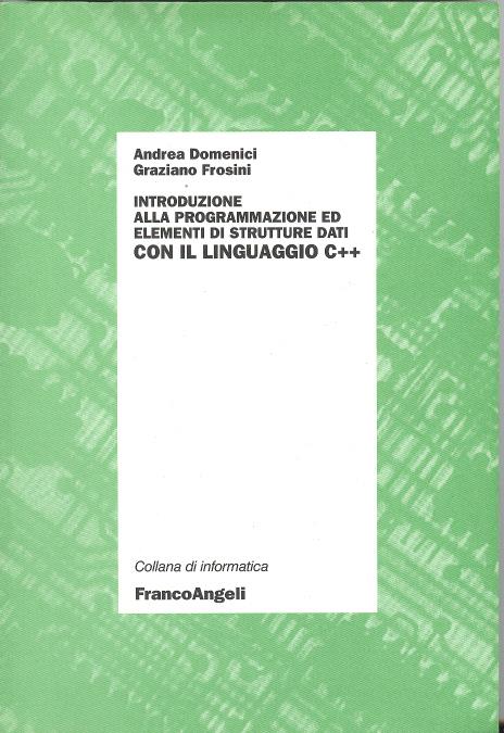 Introduzione alla programmazione ed elementi di strutture dati con il linguaggio C++
