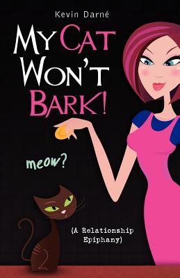 My Cat Won't Bark!