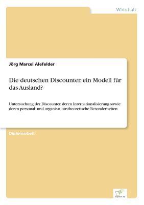 Die deutschen Discounter, ein Modell für das Ausland?