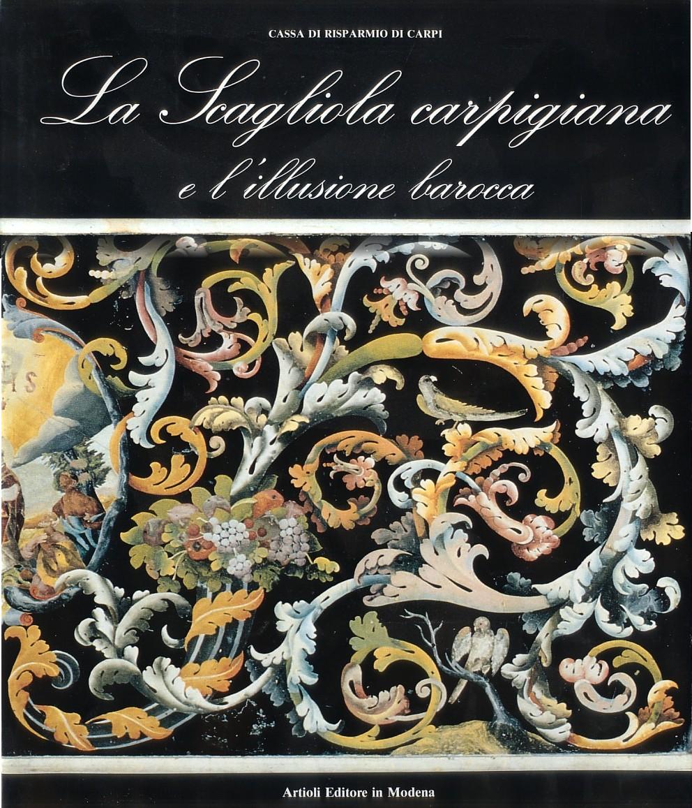 La Scagliola carpigiana e l'illusione barocca