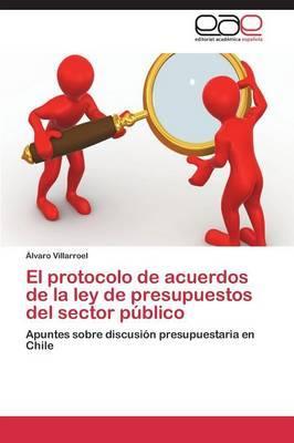 El protocolo de acuerdos de la ley de presupuestos del sector público