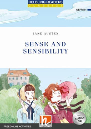Helbling Readers Blue Series - Classics. Sense and Sensibility con Audio CD + E-zone. Livello 5 - B1
