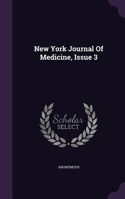 New York Journal of Medicine, Issue 3