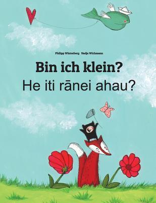 Bin Ich Klein? / He Iti Ranei Ahau?