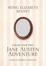 Being Elizabeth Bennet
