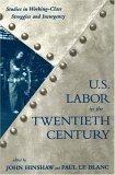 U.S. Labor in the 20th Century