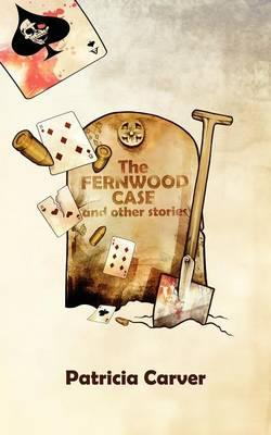 The Fernwood Case and Other Stories