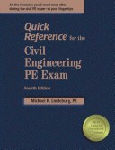 Quick Reference for the Civil Engineering PE Exam, 4th ed.