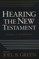 Hearing the New Testament: Strategies for Interpretation
