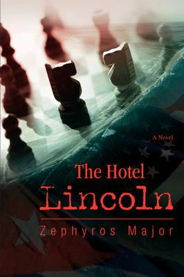 The Hotel Lincoln