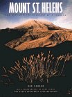 Mount St. Helens the Eruption and Recovery of a Volcano