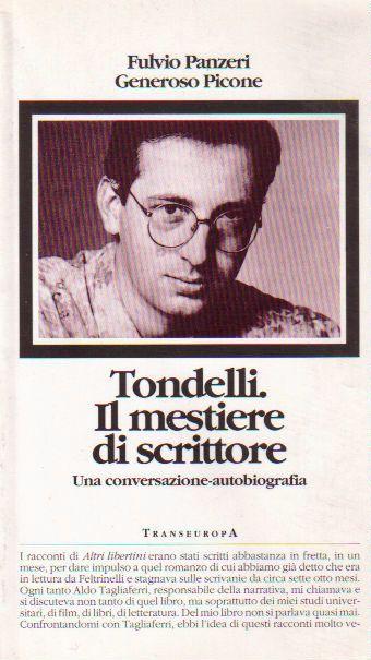Tondelli, il mestiere di scrittore