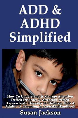 ADD & ADHD Simplified