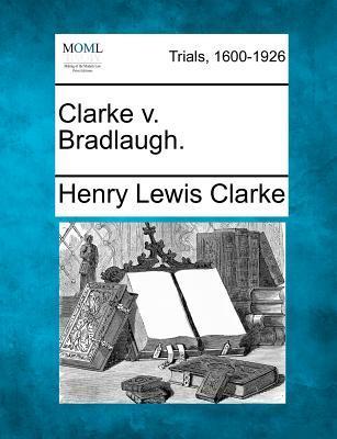 Clarke V. Bradlaugh.