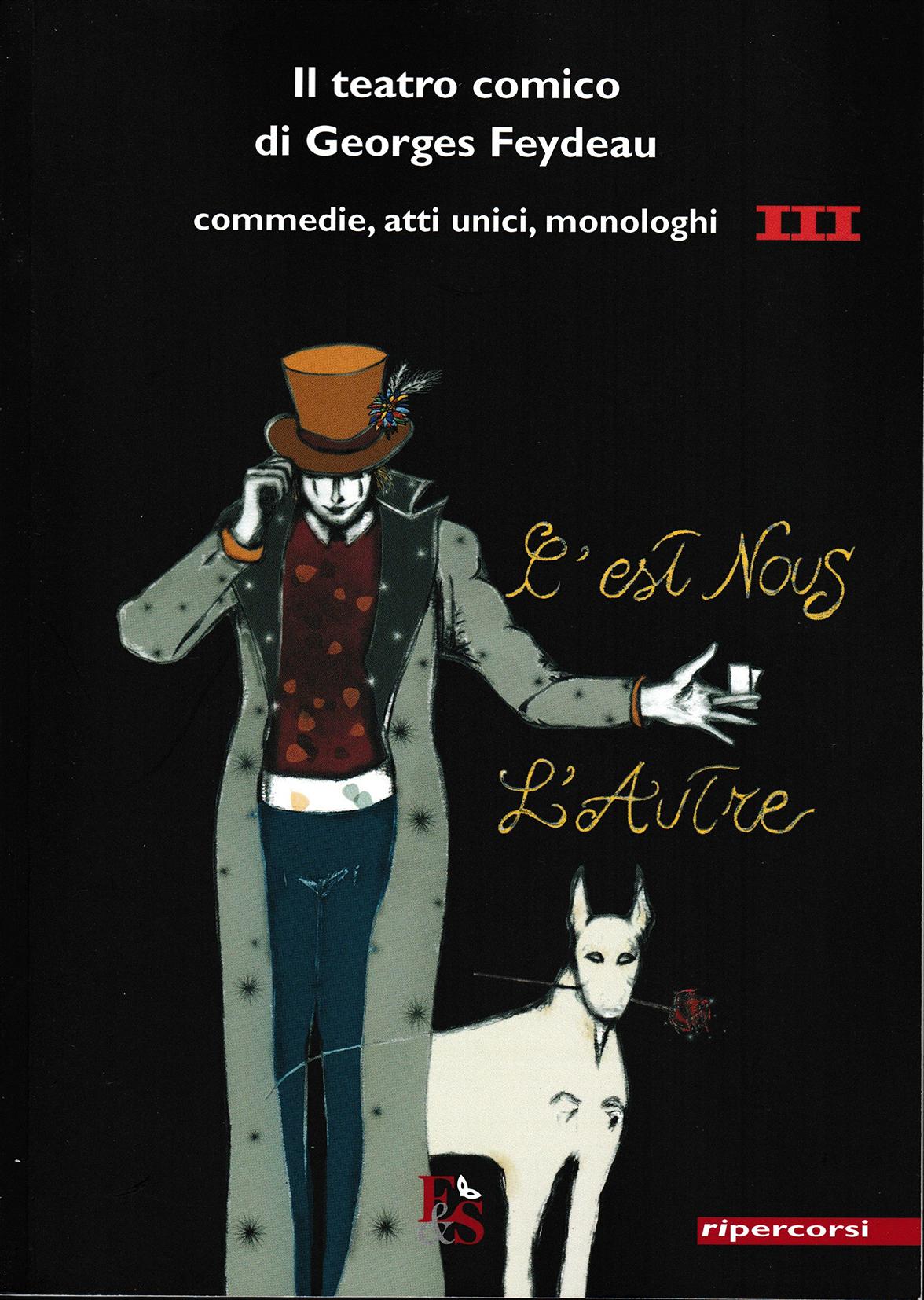 Il teatro comico di Georges Feydeau