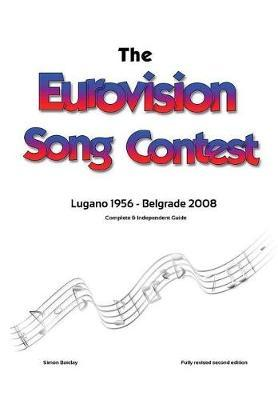 The Complete & Independent Guide to the Eurovision Song Contest