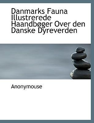 Danmarks Fauna Illus...