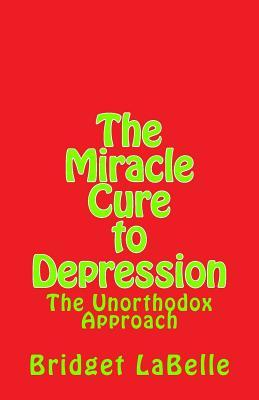 The Miracle Cure to Depression