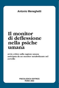 Il monitor di deflessione nella psiche umana