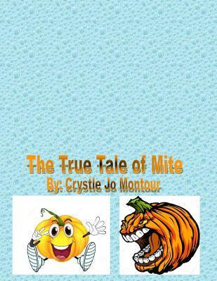 The True Tale of Mite