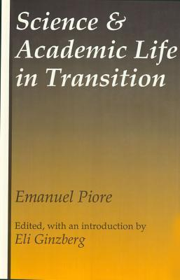 Science and Academic Life in Transition
