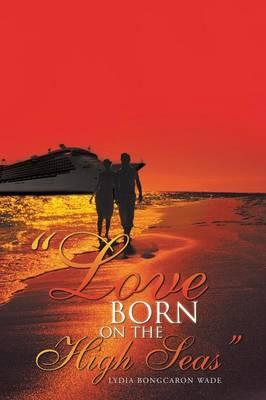 Love Born on the High Seas
