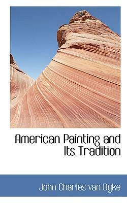 American Painting and Its Tradition