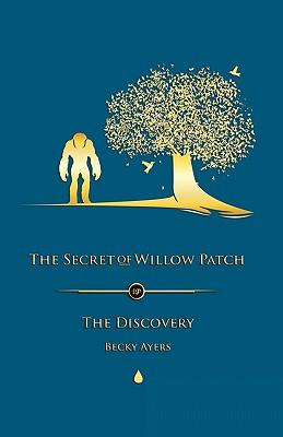 The Secret of Willow Patch