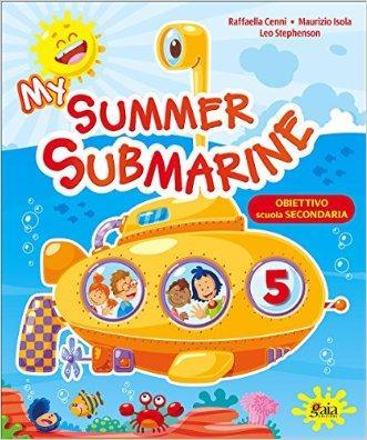 My summer submarine. Per la 5ª classe elementare