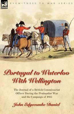 Portugal to Waterloo With Wellington